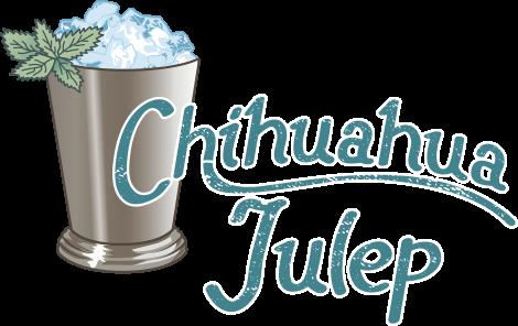 Chihuahua Julep
